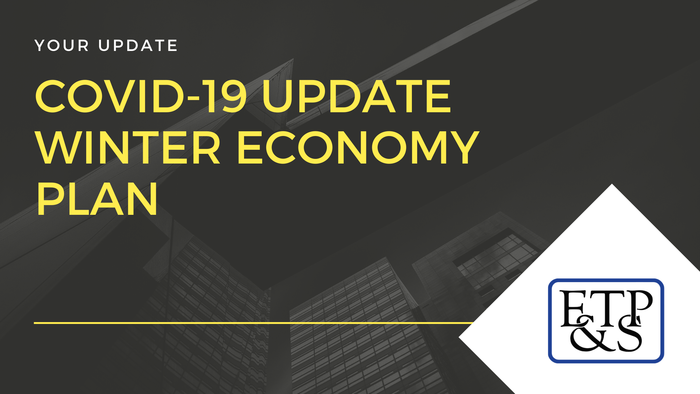 COVID 19 Update Winter Economy Plan 1 - Edward Thomas Peirson & Sons Accountants